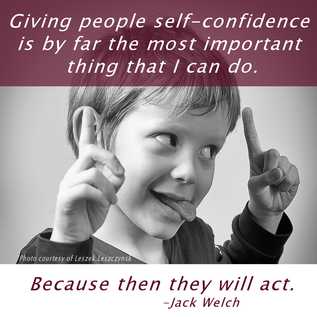 Jack Welch Quotes Give Someone A Confidence Boost Today  Leadership  Pinterest