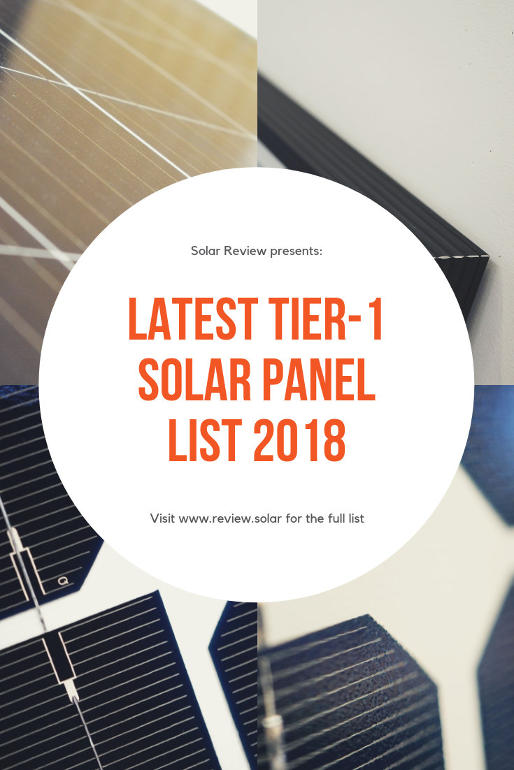 Dispel The Myth That The Latest Tier 1 Solar Panels List 2018 Should Be Used As A Quality Guideline The Infamous Solar Panels Solar Solar Panel Manufacturers