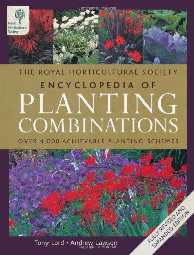 'RHS Encyclopedia of Planting Combinations' by Tony Lord ...