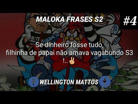 Statusfrases E Legendasmaloka Frases S2 Part4 Youtube Bad