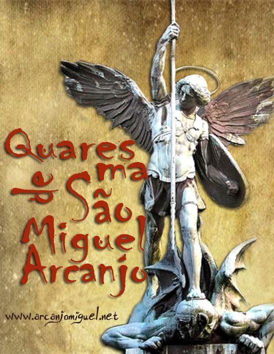 Quaresma De Sao Miguel Arcanjo 40 Dias Oracao De Sao Miguel