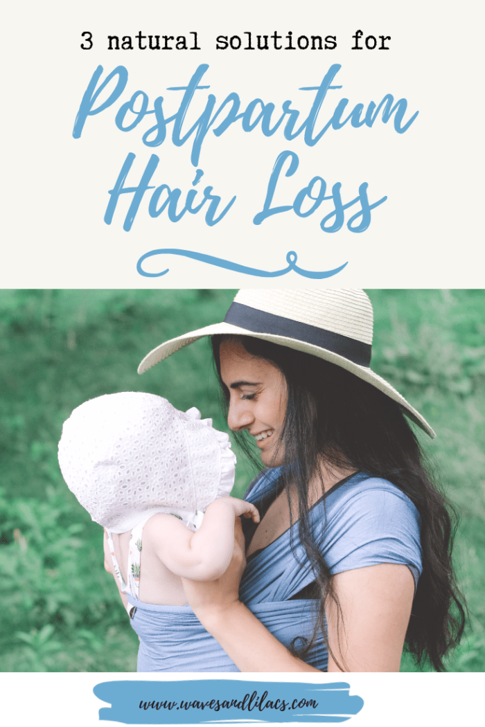 3 Natural Solutions For Postpartum Hair Loss