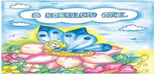 Baixe em PDF - O livro: A Borboleta Azul   Borboleta azul, Literatura infantil, Ciclo de vida da
