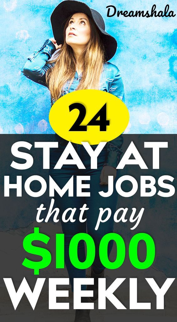 21 Genuine Work At Home Jobs That Pay Weekly #stayathome