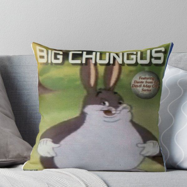 Big Chungus Throw Pillow Products Big All The Things Meme