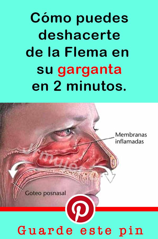 como sacar las flemas de la garganta rapido