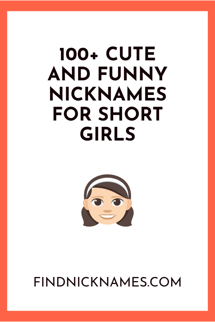 cute nicknames for short girl