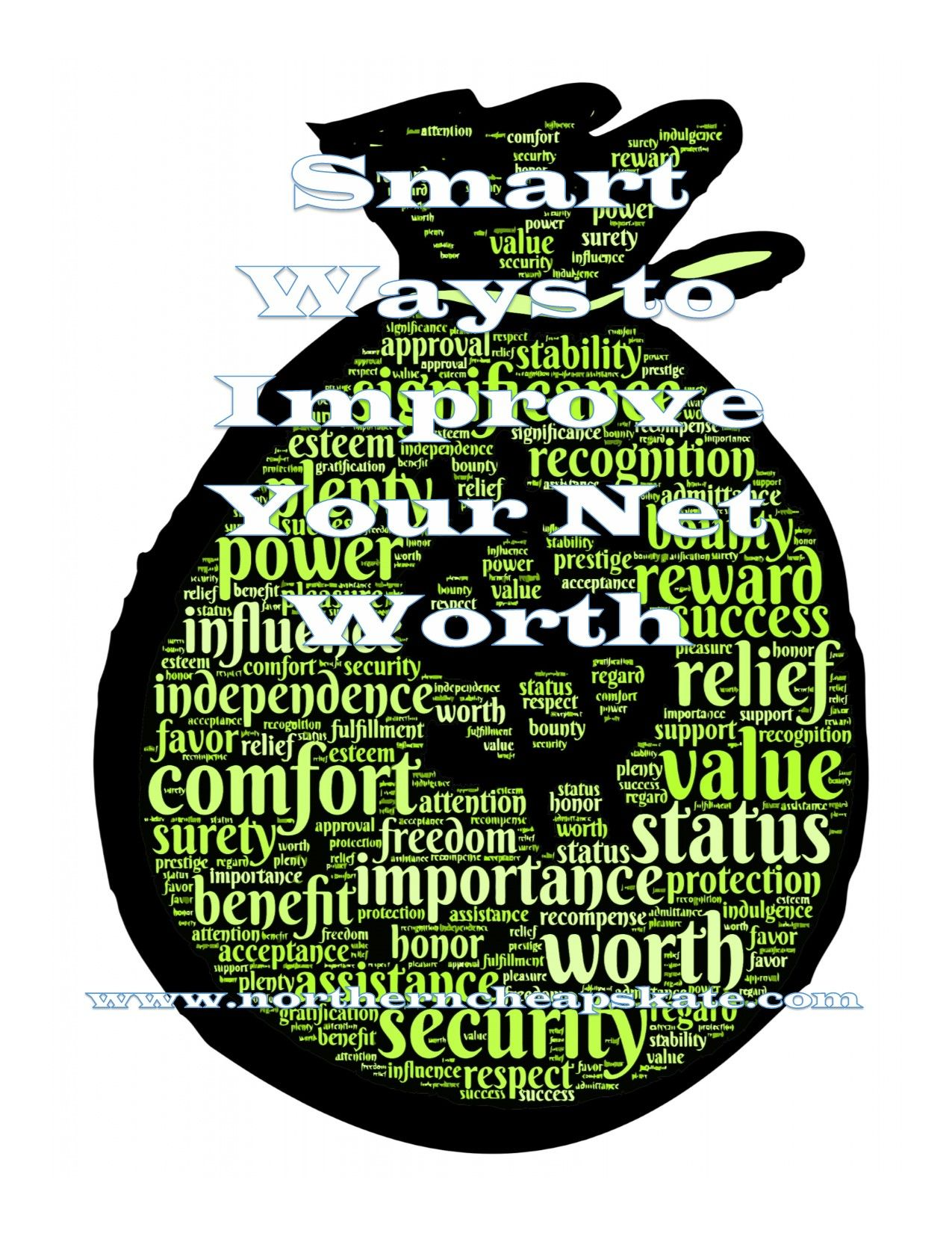 Smart Ways To Improve Your Net Worth The Prestige Recognition Improve Yourself