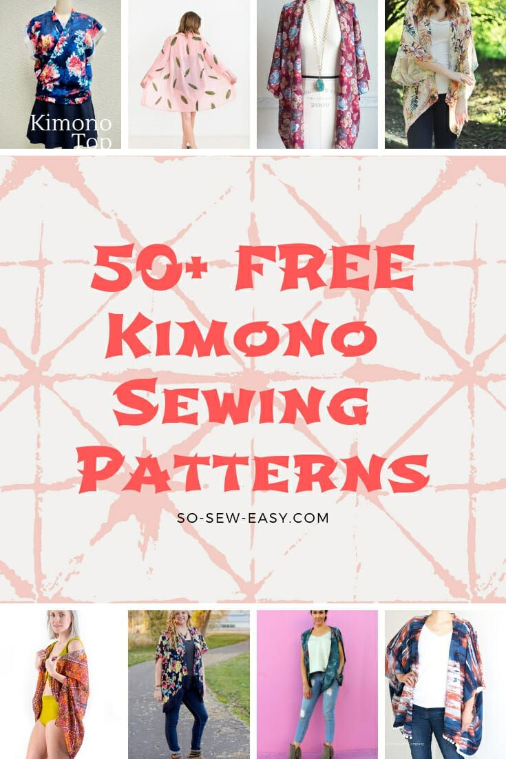 Photo of 50+ FREE Kimono Sewing Patterns: Fun & Easy Projects – So Sew Easy