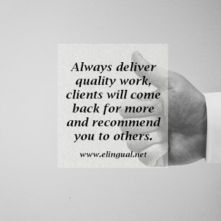 Always Deliver Quality Work Clients Will Come Back For