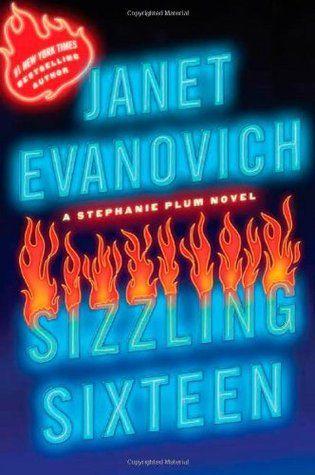 Sizzling Sixteen (Stephanie Plum, #16) | Janet evanovich