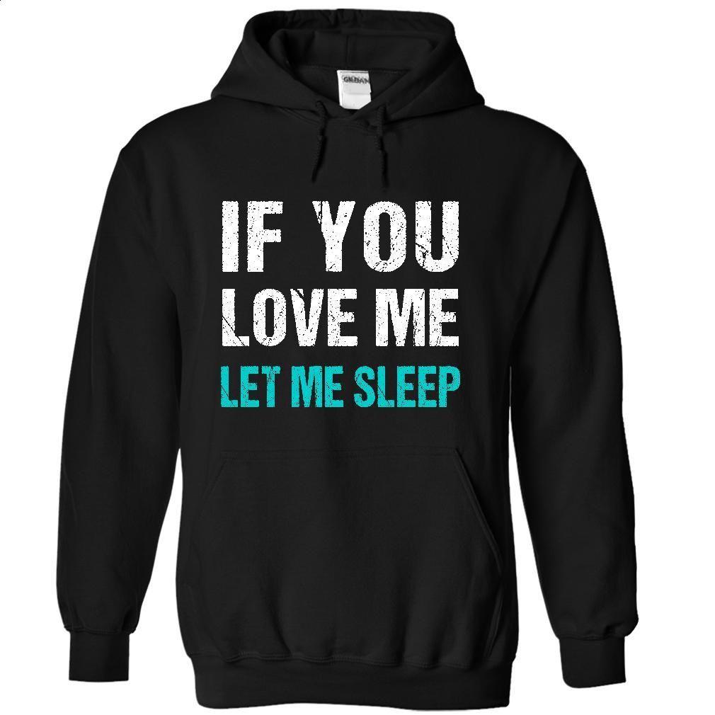 Let me Sleep T Shirts, Hoodies, Sweatshirts - #champion hoodies #crew neck sweatshirt. GET YOURS => https://www.sunfrog.com/Faith/Let-me-Sleep-2402-Black-17747184-Hoodie.html?id=60505