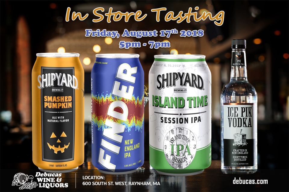 In Store Tasting Shipyard Brewing Smashed Pumpkin Finders Island Time Ice Pik Vodka Date Time Friday August 17t Vodka Wine And Liquor Pumpkin Ale