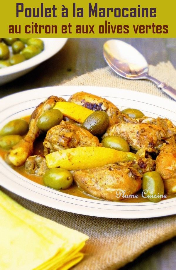 Poulet à la marocaine au citron et aux olives vertes