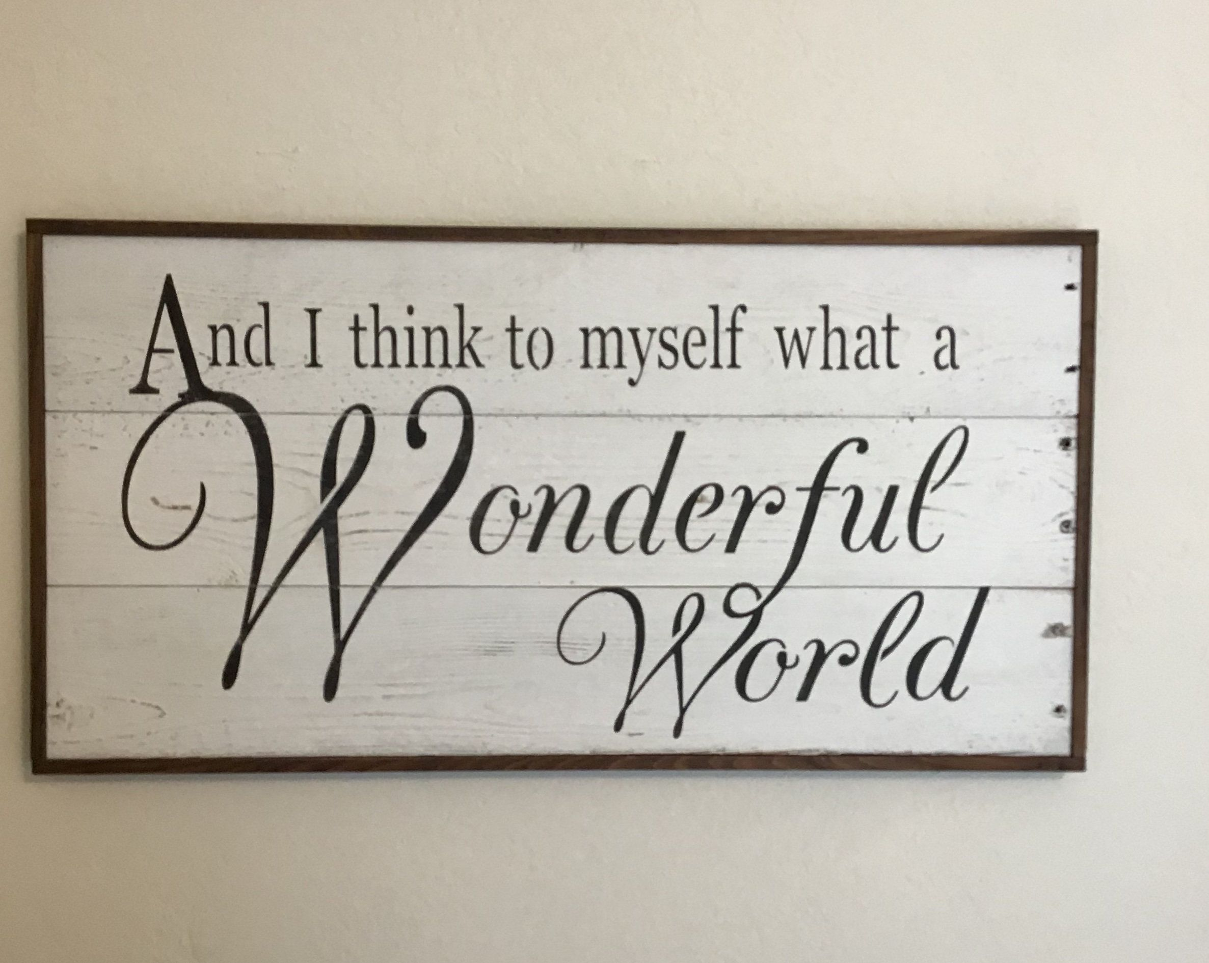 What A Wonderful World Pallet Wood Sign Wood Pallet Signs Wood