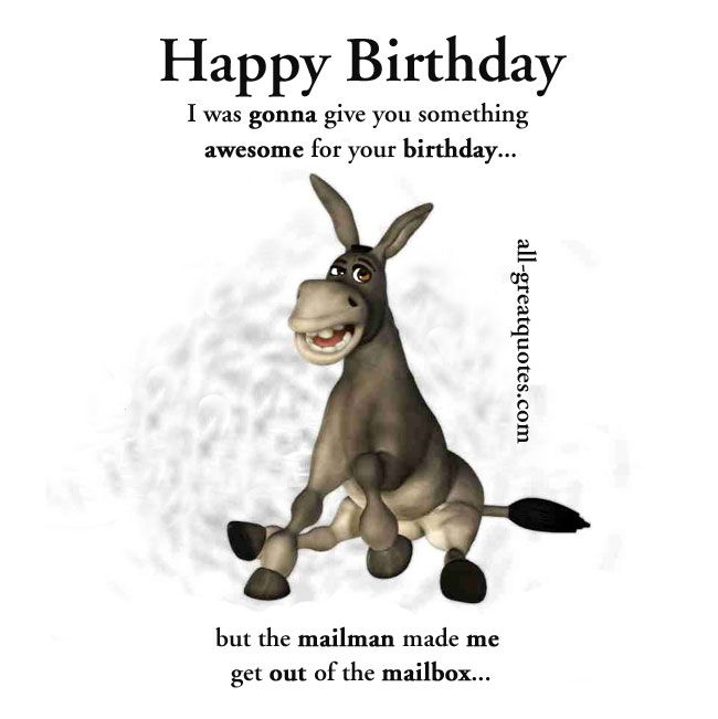 Was Gonna Give You Something Awesome For Your Birthday