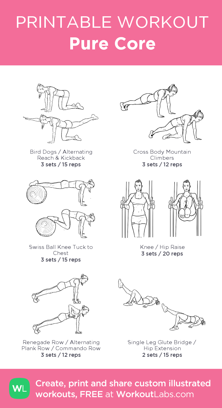 Pure Core: my visual workout created at WorkoutLabs.com • Click through to customize and download as a FREE PDF! #customworkout #coreworkouts