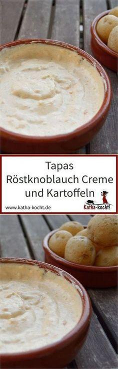 Tapas - Röstknoblauch-Créme und Kartoffeln #dipsandappetizers