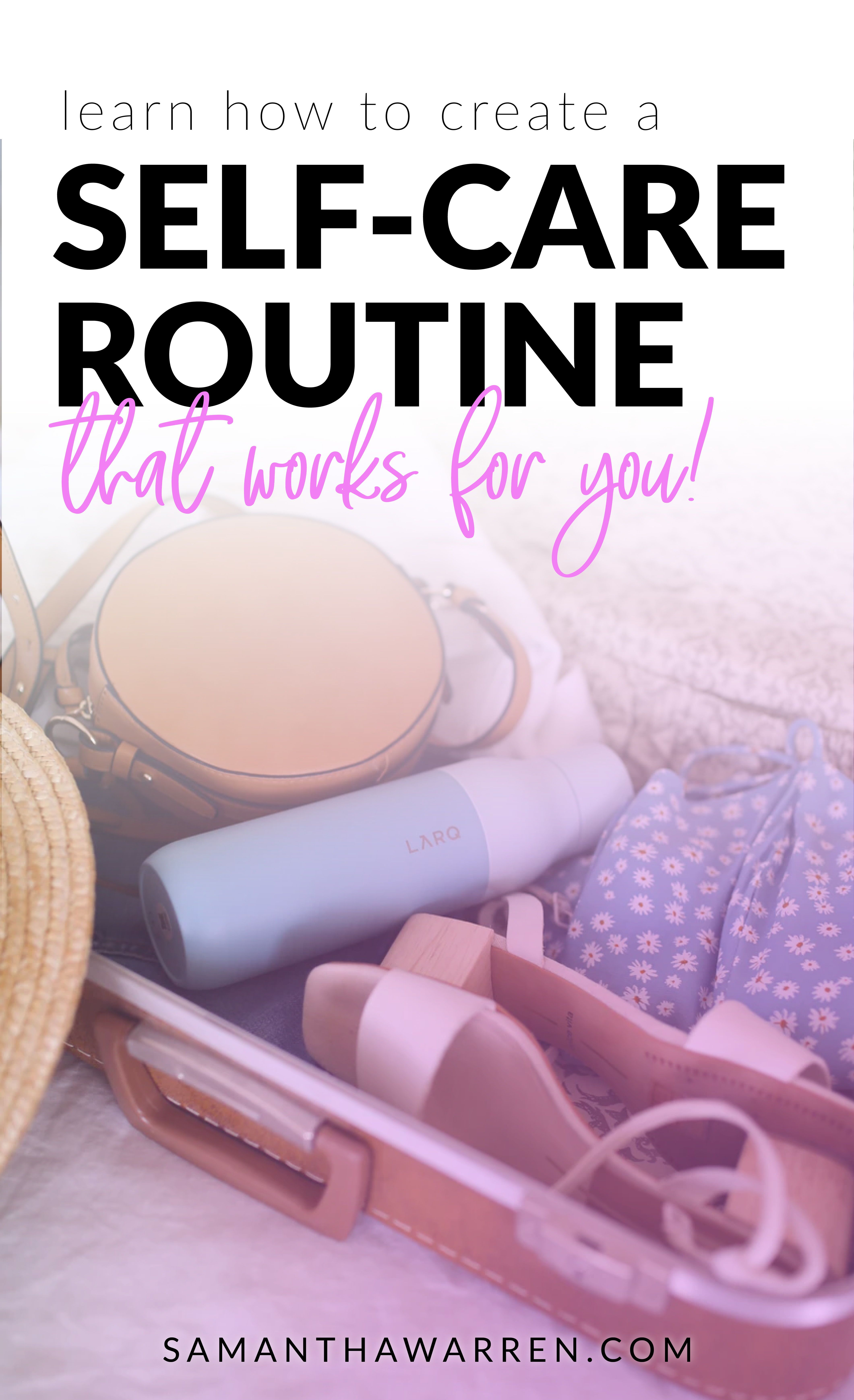Build Your Own SelfCare Routine for 2020 + Free Printable