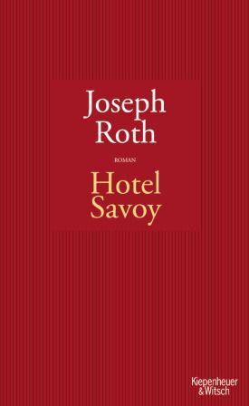 Hotel Savoy - Joseph Roth - Kiepenheuer & Witsch