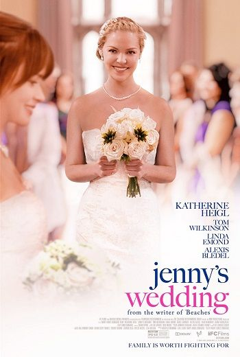 Jenny's Wedding starring Katherine Heigl