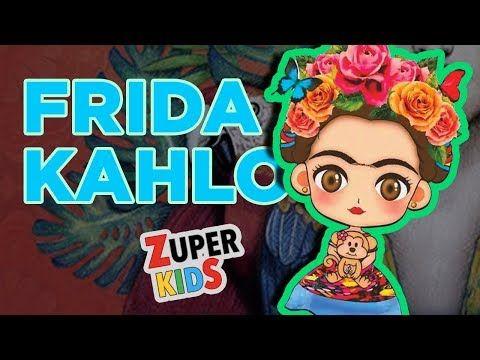 Frida Kahlo Para Ninos Youtube Frida Kahlo Biografia De Frida Kahlo Frida