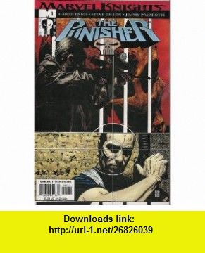 The Punisher #1 (Marvel Knights, Vol. 4) Garth Ennis, Nanci Dakesian, Stuart Moore, Steve Dillon, Jimmy Palmiotti, Chris Sotomayor ,   ,  , ASIN: B001M5HR2G , tutorials , pdf , ebook , torrent , downloads , rapidshare , filesonic , hotfile , megaupload , fileserve