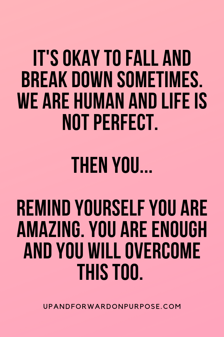 Self Love Quote 19 Ways To Overcome A Bad Day Bad Day Quotes Worthy Quotes My Life Quotes
