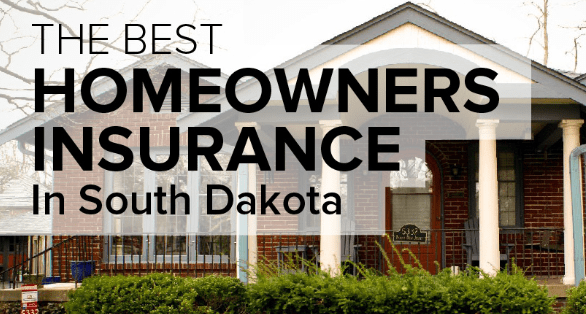 The 3 Best South Dakota Homeowners Insurance Companies With