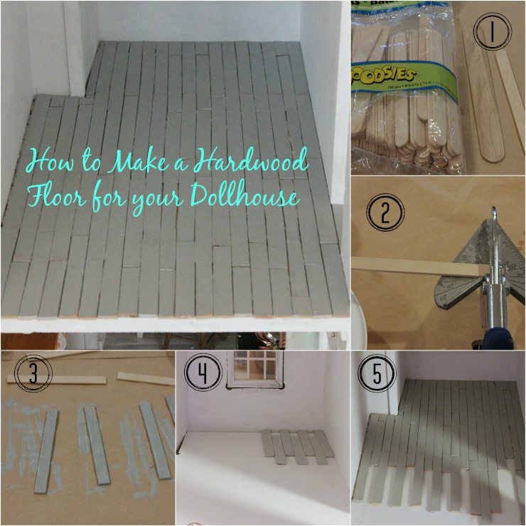 How To Make A Hardwood Floor For Your Dollhouse
