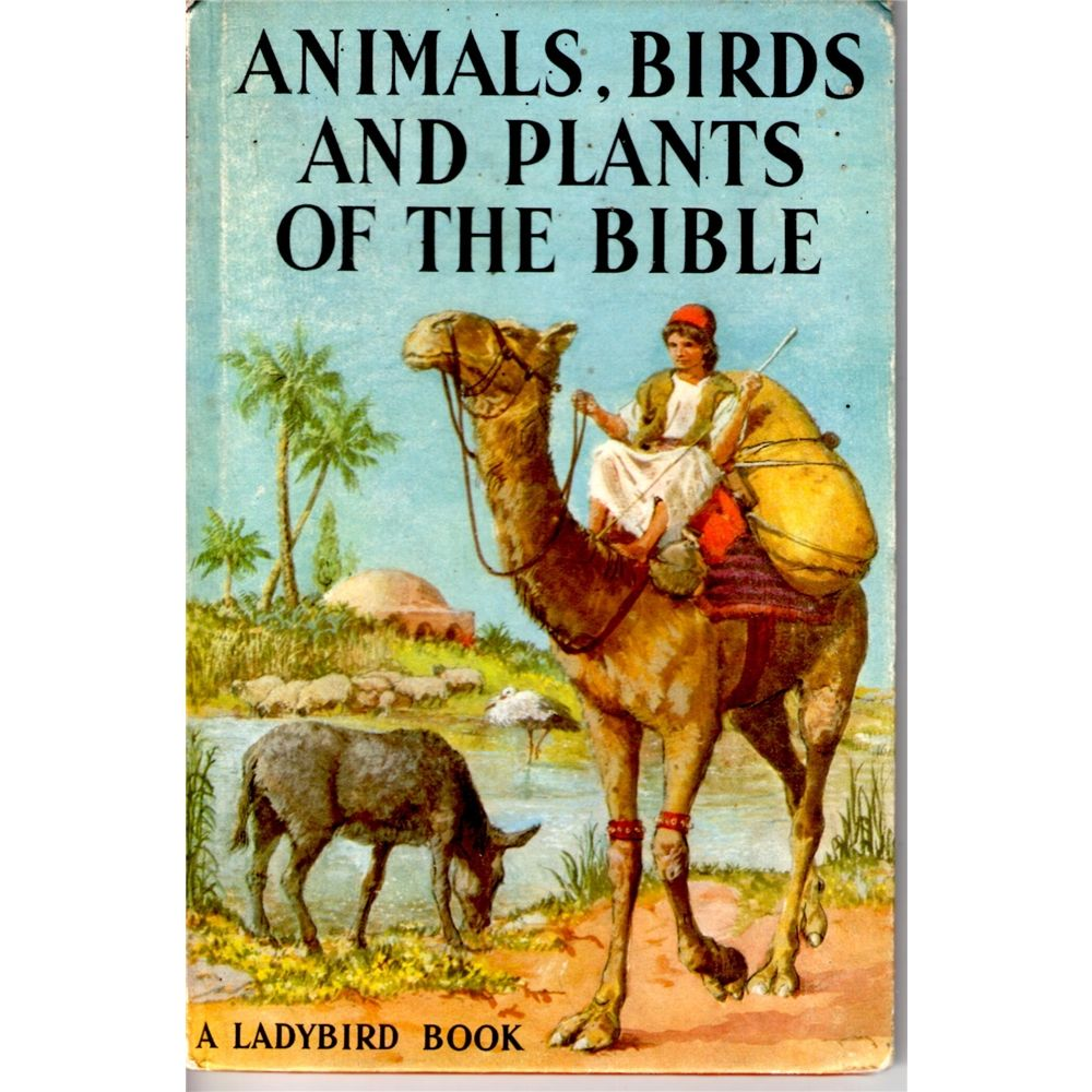 A Ladybird Book: Animals, Birds and Plants of the Bible | Oxfam GB | Shop