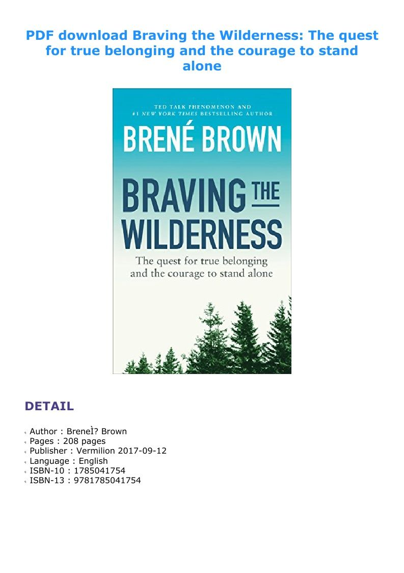 Pdf Download Braving The Wilderness The Quest For True Belonging And The Courage To Stand Alone Ebook Pdf Download Epub Audib E Book Courage Pdf Download