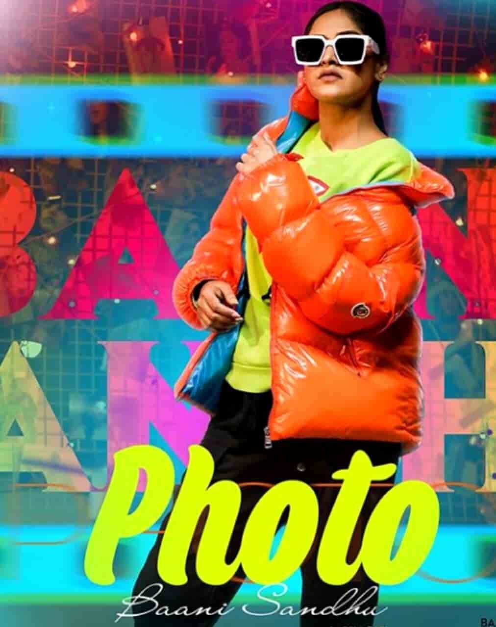 Photo Lyrics Baani Sandhu Lyrics Photo Music Labels