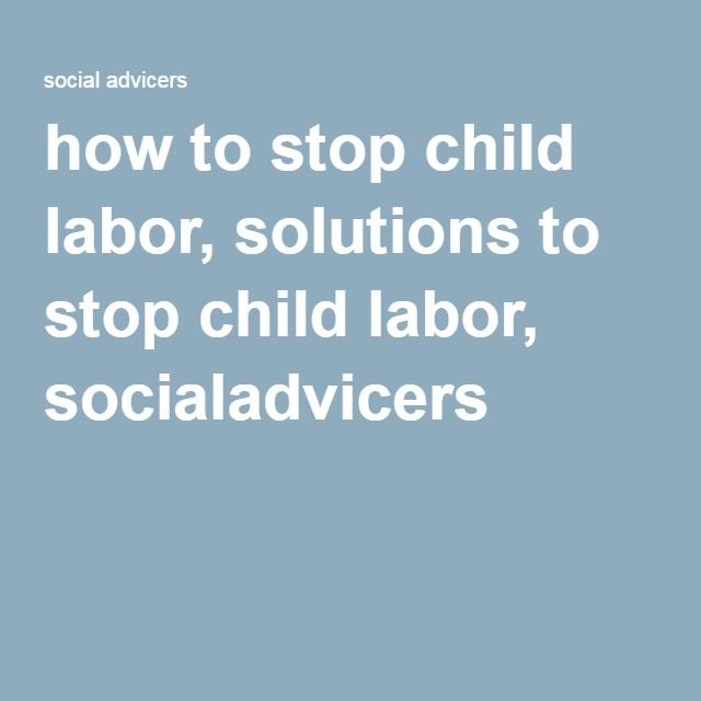 ways to stop child labour