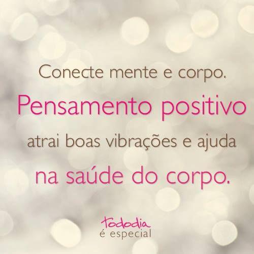 Bemestar Frase Tododia Saude Positividade Inspirações Frases
