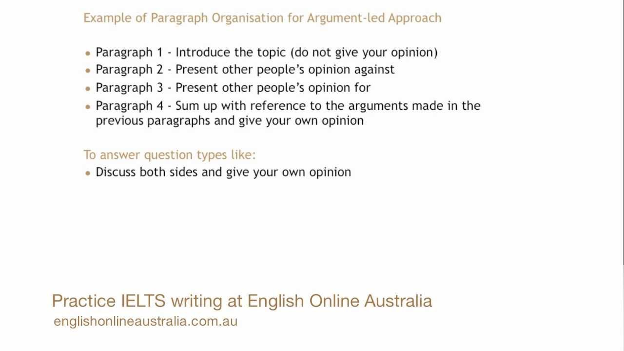 how to write an ielts task opinion essay using an argument led how to write an ielts task 2 opinion essay using an argument led approach