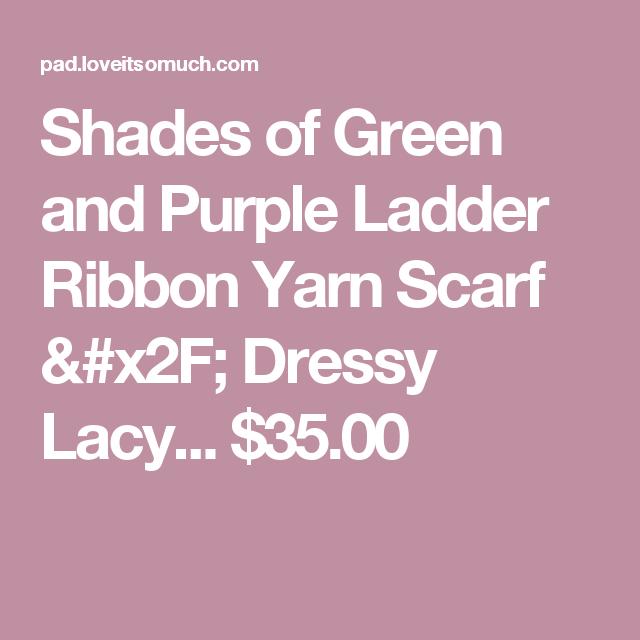 Shades of Green and Purple Ladder Ribbon Yarn Scarf / Dressy Lacy... $35.00