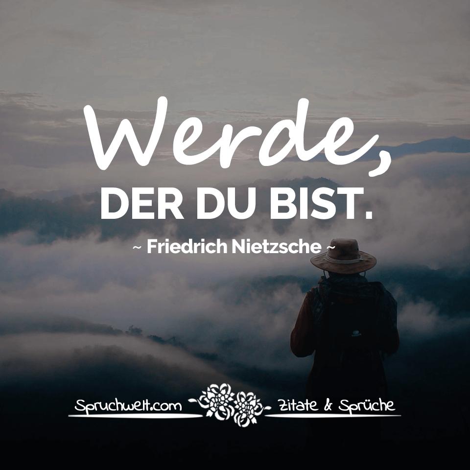 Werde Der Du Bist Nietzsche Zitate Aphorismen Zitate Philosophische Zitate Spruche Zitate