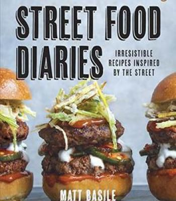 Street food diaries pdf street food diaries irresistible recipes inspired by the street pdf forumfinder Image collections