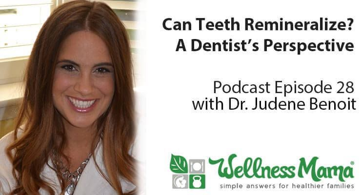 Can cavities remineralize the wellness mama podcast