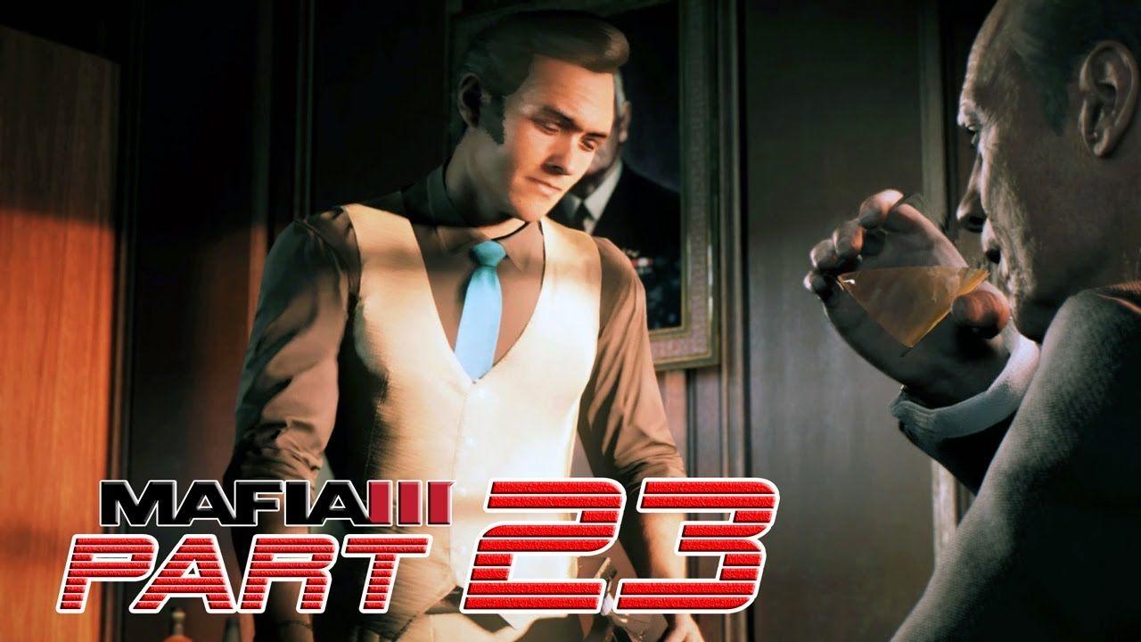Mafia 3 Part 23 Walkthrough Gameplay Tommy Marcano Mafiaiii Mafia 3 Mafia Tommy