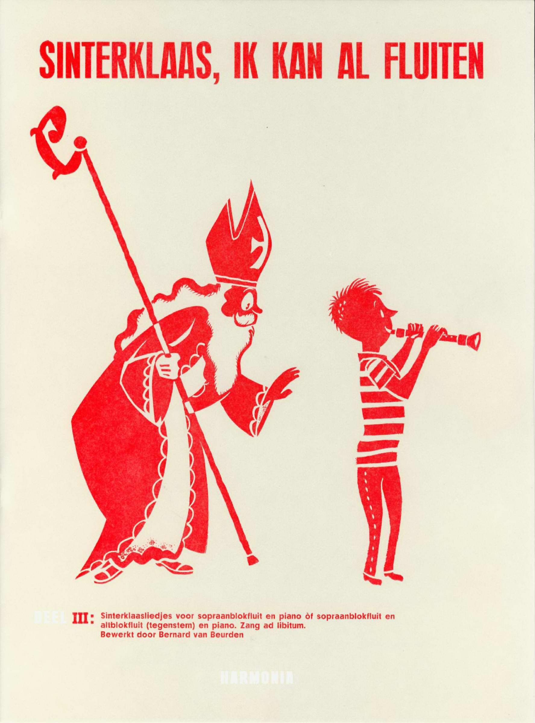 bladmuziek : Sinterklaas, ik kan al fluiten.