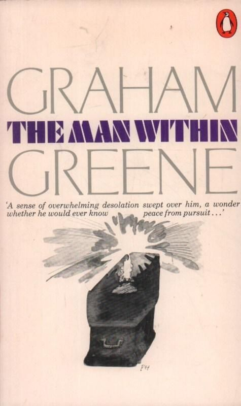 The Man Within(Paperback Book)Graham Greene-Penguin-UK--1971--Acceptable