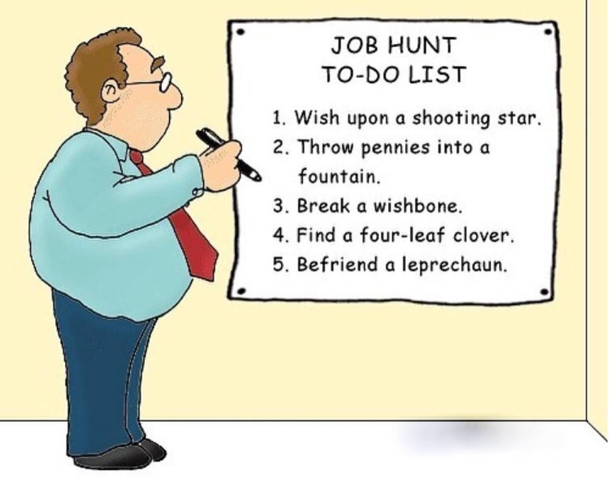 Job Hunting Here S A List Of What Not To Do Job Humor Work Humor Job Hunting Humor