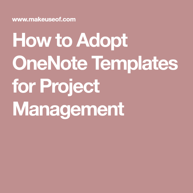 how to adopt onenote templates for project management tech
