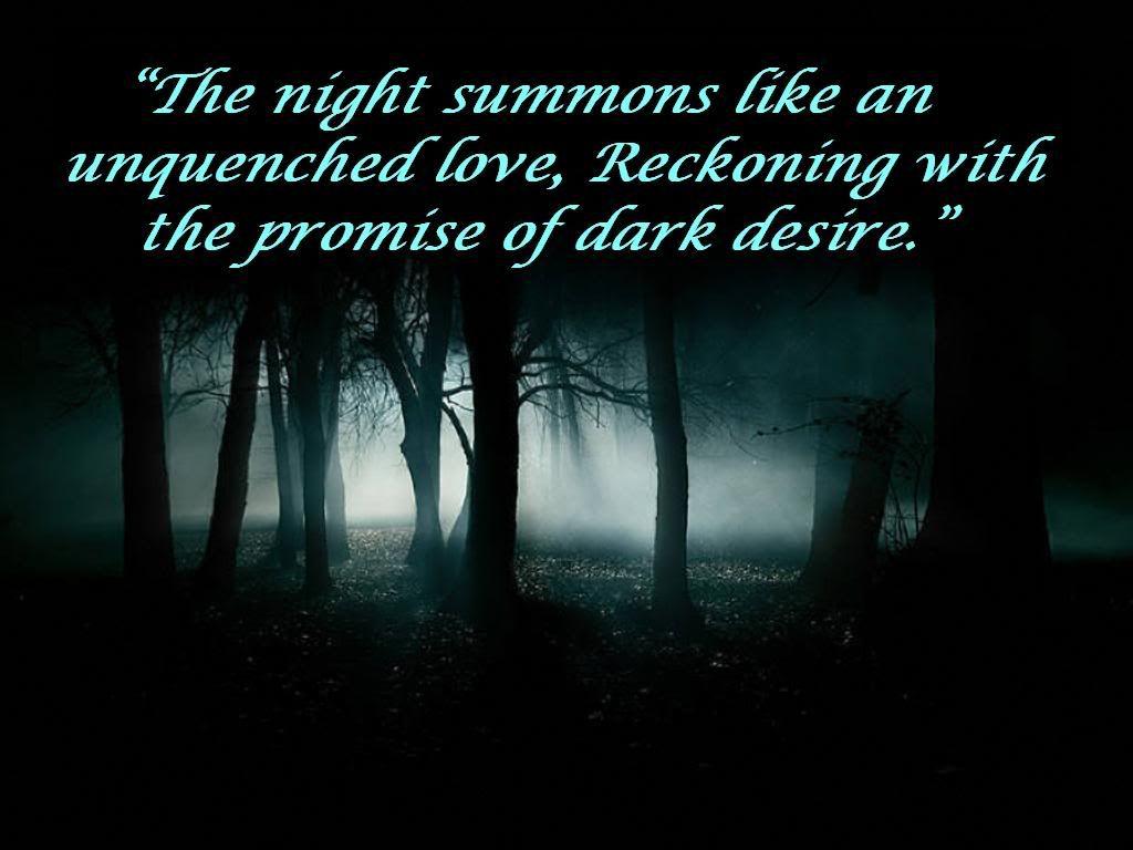 Dark Night Dark Quote Dark Quotes Light And Dark Quotes Gothic Quotes