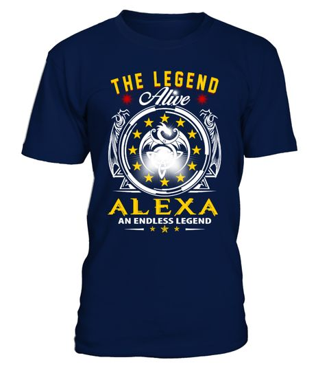 """# ALEXA - Alive, Endless LEGEND .  Just released! Not in Store!Comes in a variety of styles and colors""""The Legend Alive -ALEXA, an Endless LEGEND""""Buy yours now before it is too late!Visit our Store for Birthday Tshirt gift:https://www.teezily.com/stores/awesomeyearSafe and secure checkout via: PAYPAL 