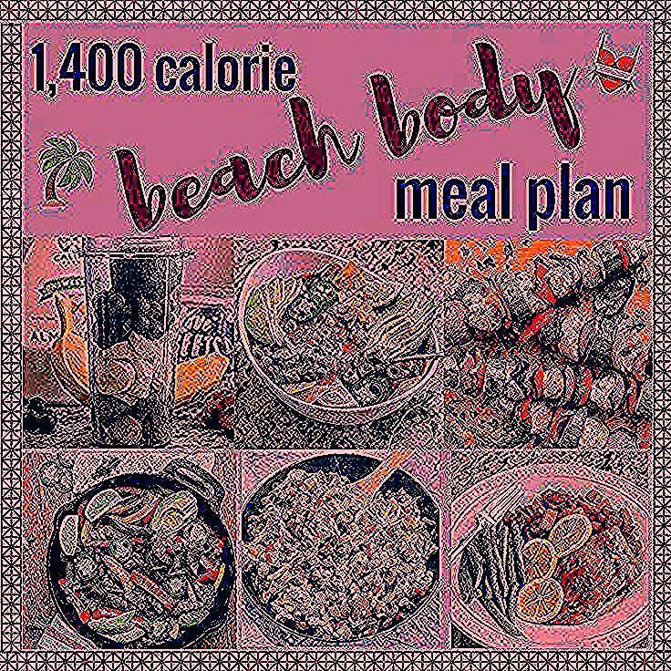 1400 Calorie Beach Body Meal Plan  Grocery List  diet  1400 Calorie Beach Body Meal Plan  Grocery List  diet  1400 Calorie Beach Body Meal Plan  Grocery List  diet  1400...