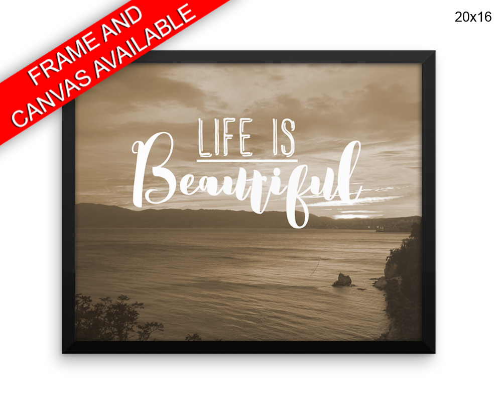 Life Is Beautiful Print Beautiful Wall Art With Frame And Canvas