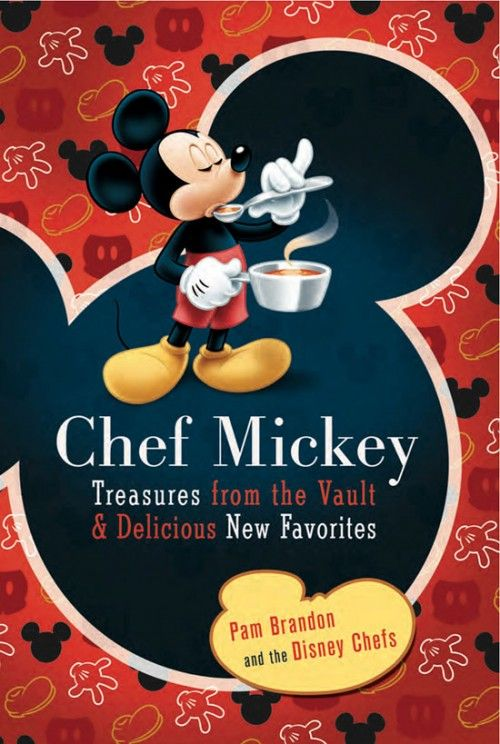 New Disney Cookbook: Chef Mickey Treasures from the Vault and Delicious New Favorites | the disney food blog. But I, like, actually need this.